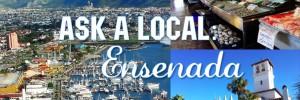 Ask a Local Ensenada