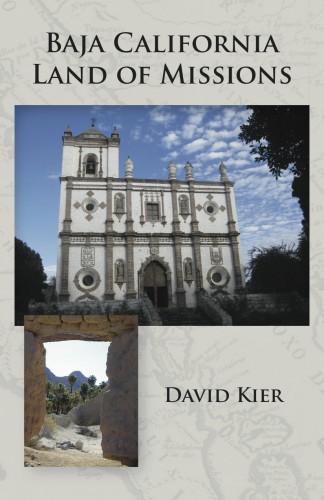 Baja California Land of Missions David Kier