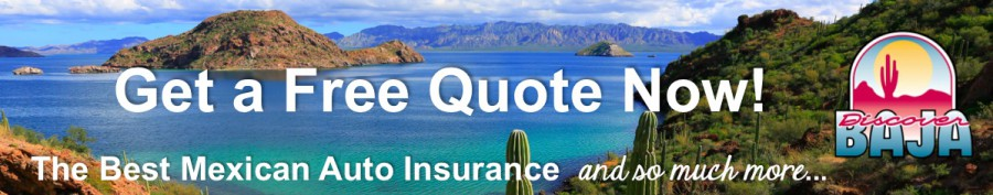 Discover Baja Mexican Auto Insurance Free Quote
