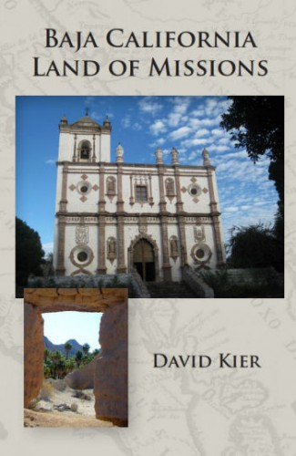 Book: Baja California, Land of Missions, David Keir