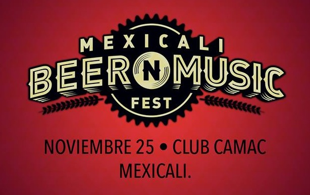 Mexicali Beer & Music Festival