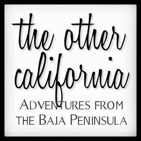The Other California - www.bajatheothercalifornia.com