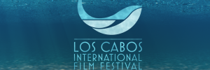 los cabos international film festival